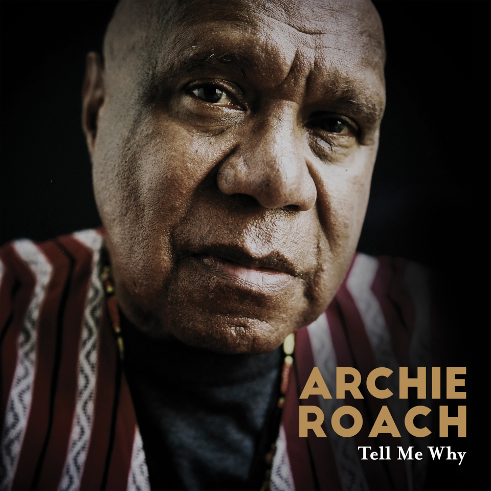 ARCHIE ROACH - TELL ME WHY album artwork