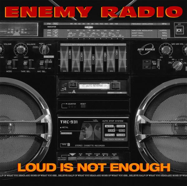 enemy radio loud is not enough album artwork