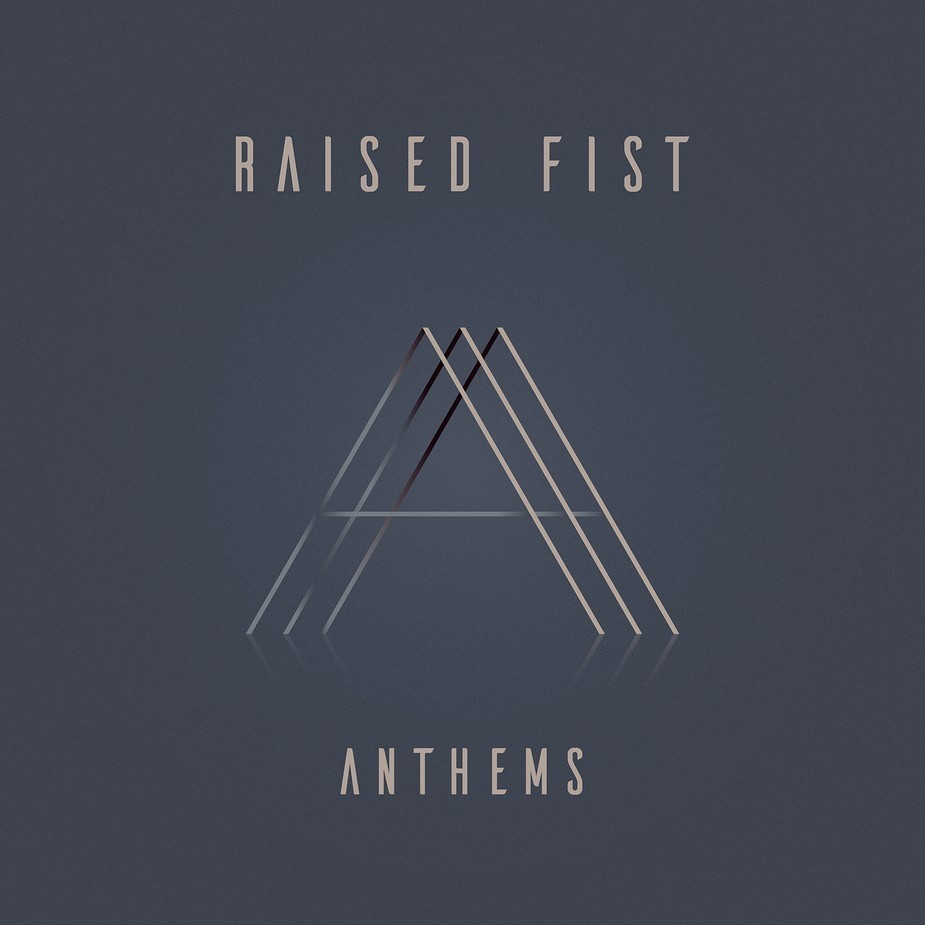 RAISED FIST - ANTHEMS album artwork