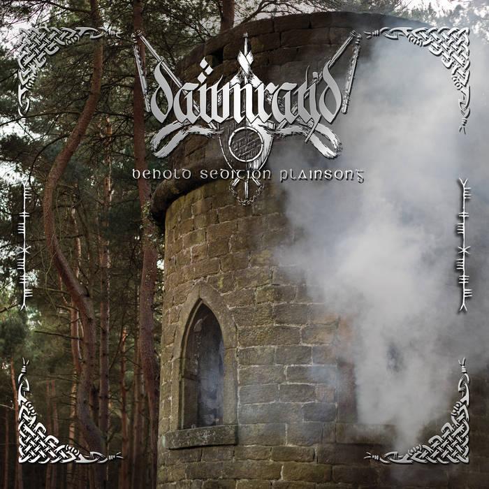 DAWN RAY'D - BEHOLD SEDITION PLAINSONG album artwork