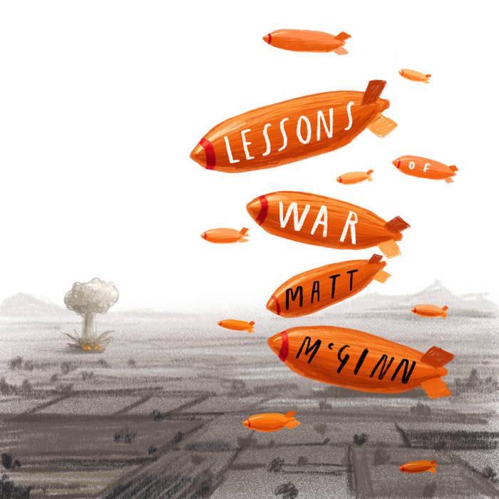MATT MCGINN - LESSONS OF WAR album artwork