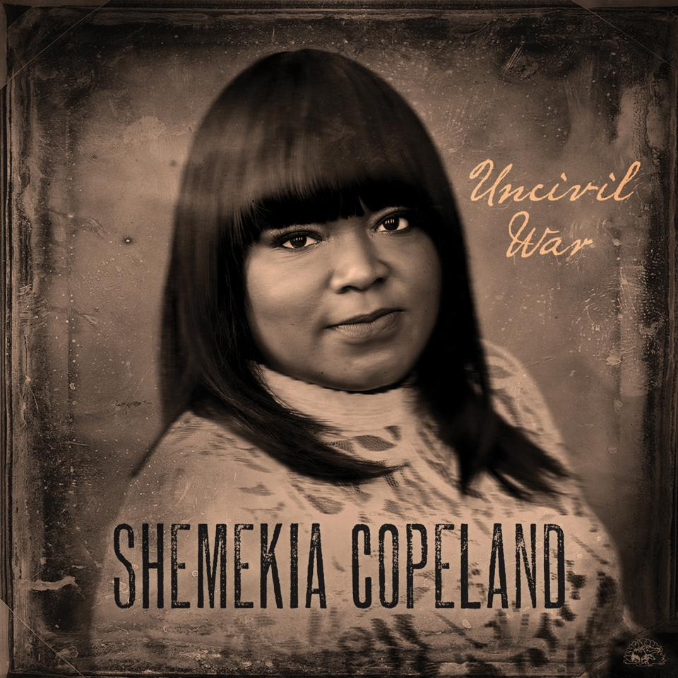 SHEMEKIA COPELAND - UNCIVIL WAR album artwork