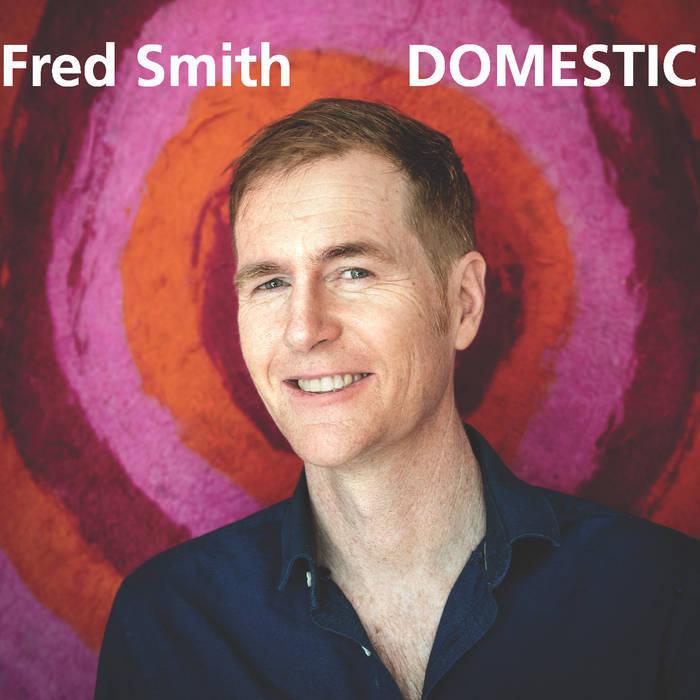 FRED SMITH - DOMESTIC album artwork