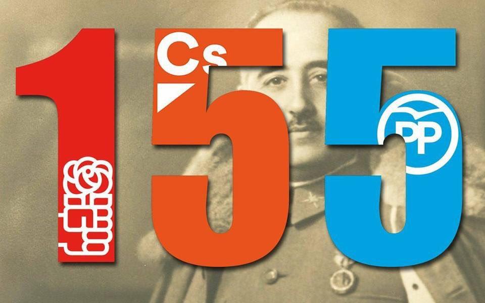 Article 155 = PP+Cs+PSOE+Franco