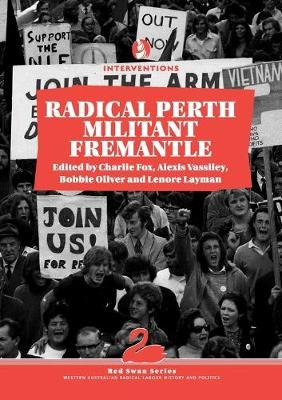 New edition of Radical Perth, Militant Fremantle adds to the story