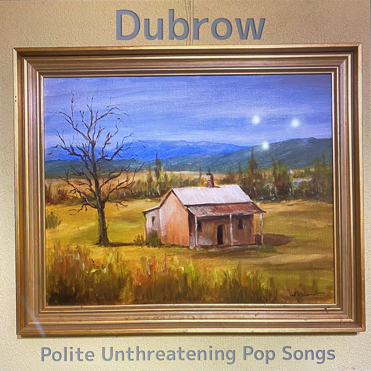 DUBROW - POLITE UNTHREATENING POP SONGS album artwork