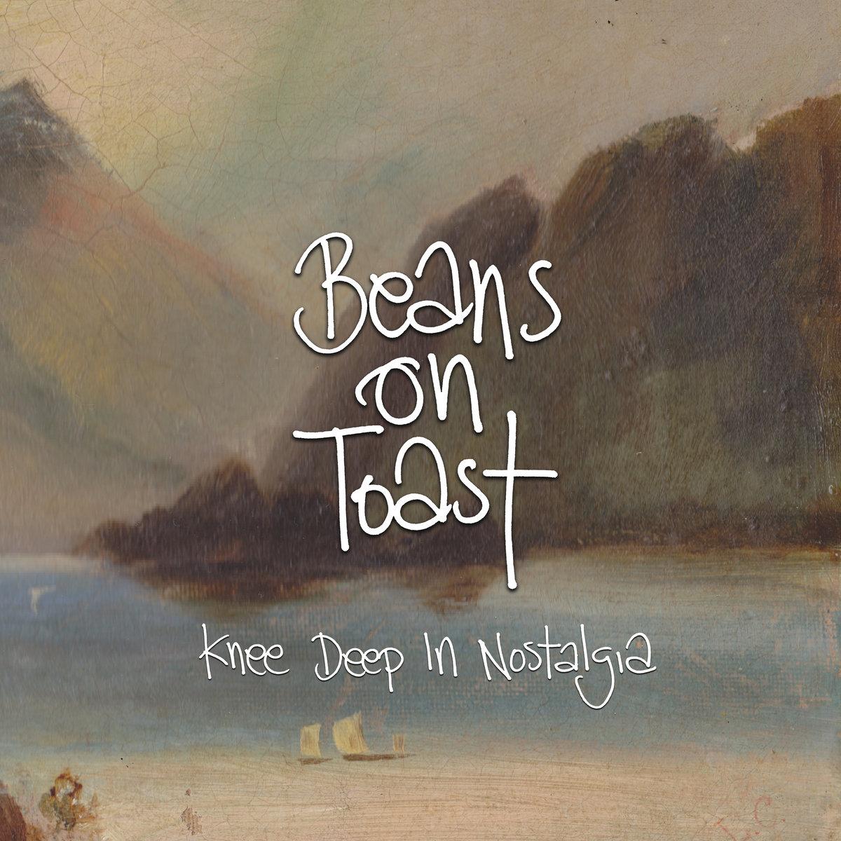 BEANS ON TOAST - KNEE DEEP IN NOSTALGIA album artwork
