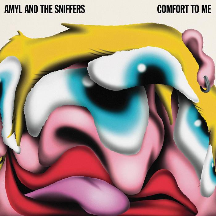 AMYL & THE SNIFFERS - COMFORT TO ME album artwork