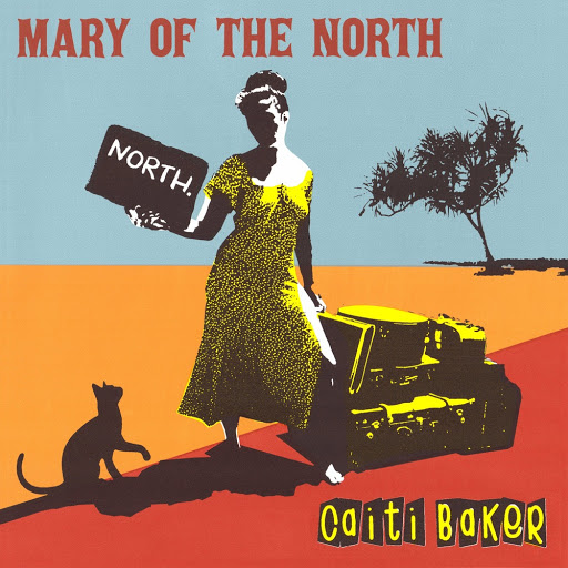 CAITI BAKER - MARY OF THE NORTH album artwork