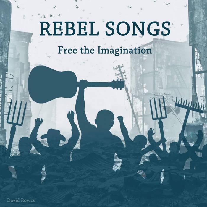 DAVID ROVICS - REBEL SONGSalbum artwork