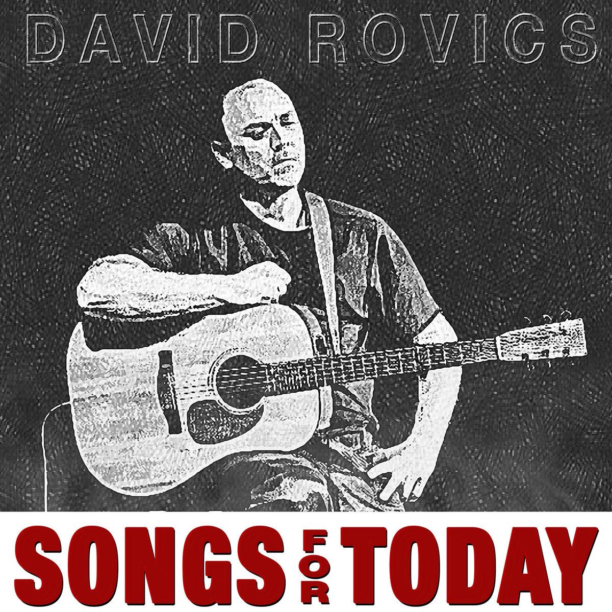 DAVID ROVICS - SONGS FOR TODAY album artwork