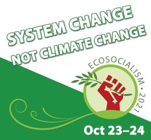 Ecosocialism 2021 ecosocialism.org.au