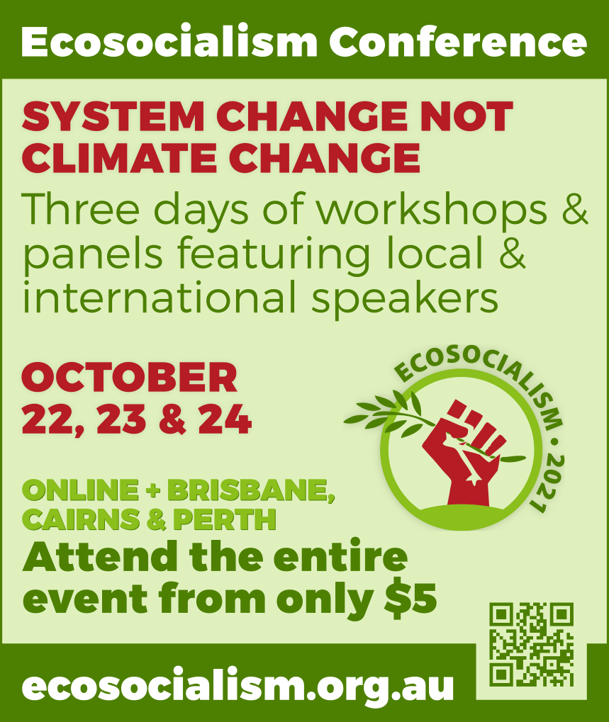 System change not climate change, Ecosocialism 2021 conference