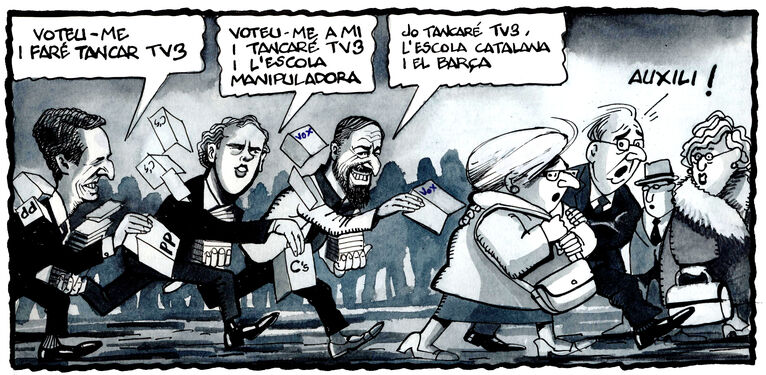 """The Spanish right's election campaign: PP: """"Vote for me and I'll get TV3 shut down"""" Citizens: """"Vote for me and I'll close TV3 and the indoctrinating education system"""" Vox: """"I'll close TV3, the schools and Barça"""""""