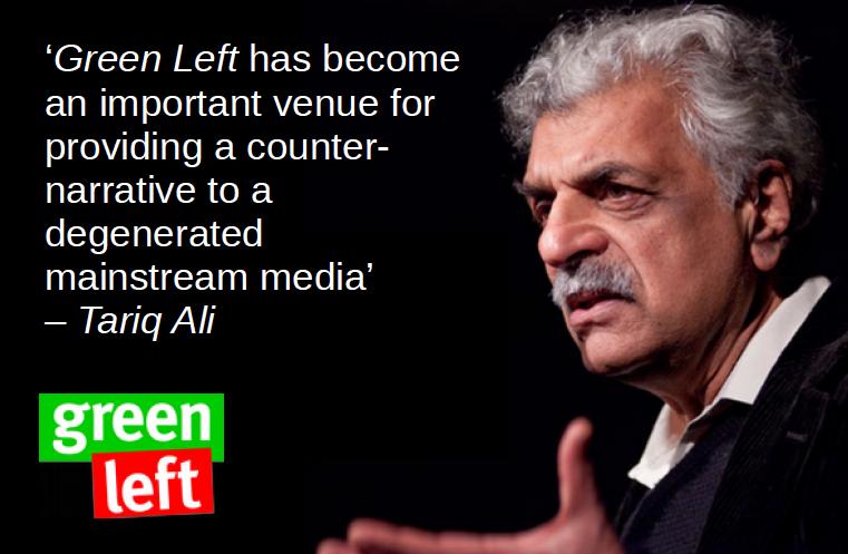Tariq Ali supports #GreenLeft30
