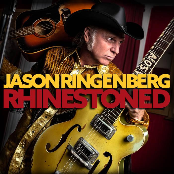 JASON RINGENBERG - RHINESTONEDalbum artwork