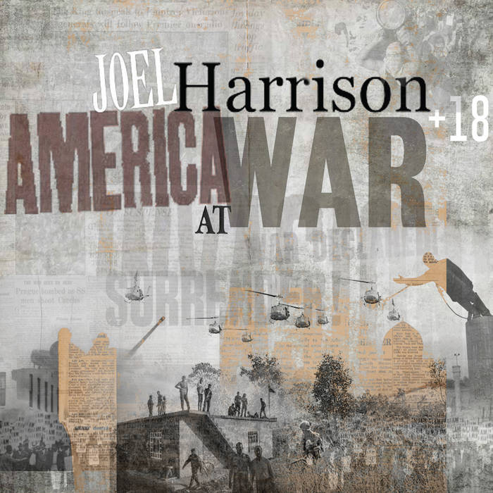 JOEL HARRISON - AMERICA AT WAR album artwork