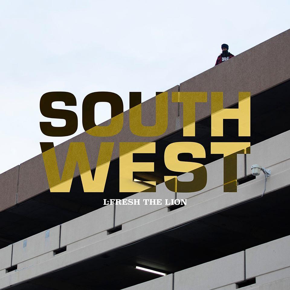 L-FRESH THE LION - SOUTH WEST album artwork