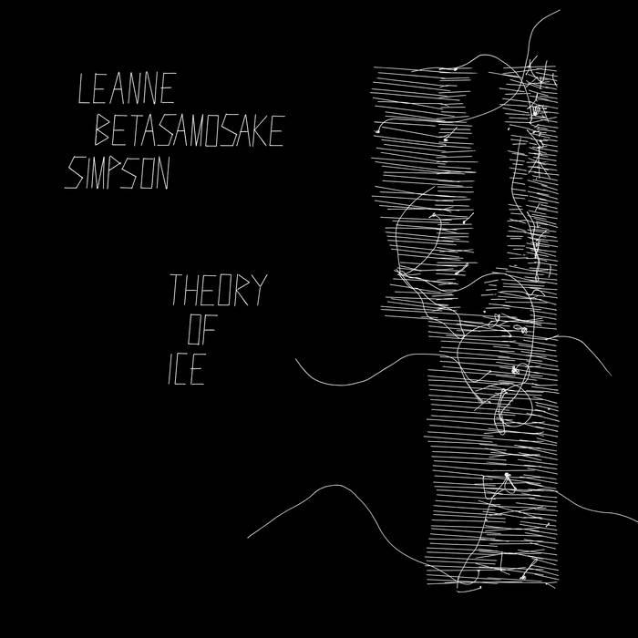 LEANNE BETASAMOSAKE SIMPSON - THEORY OF ICEalbum artwork
