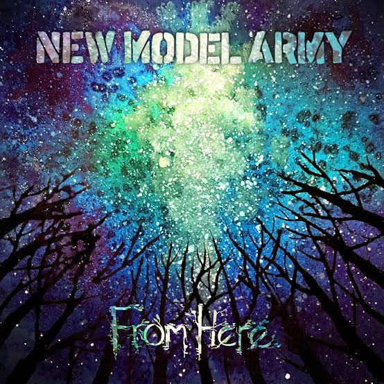 NEW MODEL ARMY - FROM HERE album artwork