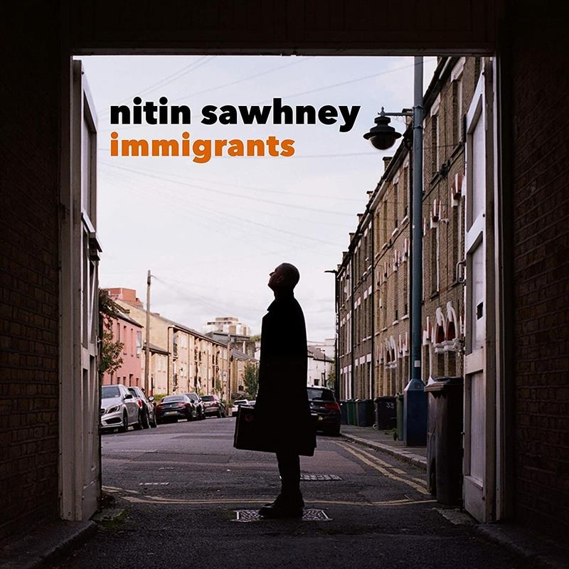 NITIN SAWHNEY - IMMIGRANTSalbum artwork