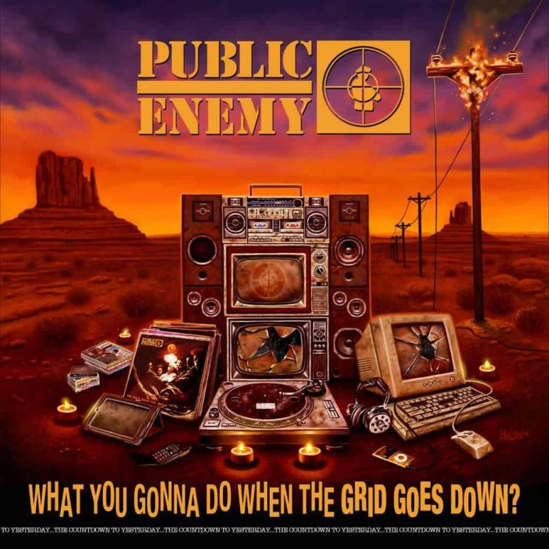 PUBLIC ENEMY - WHAT YOU GONNA DO WHEN THE GRID GOES DOWN? album artwork