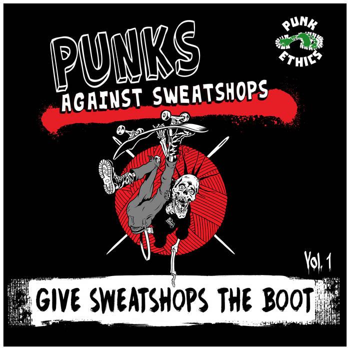 PUNKS AGAINST SWEATSHOPS - GIVE SWEATSHOPS THE BOOT VOL.1 album artwork