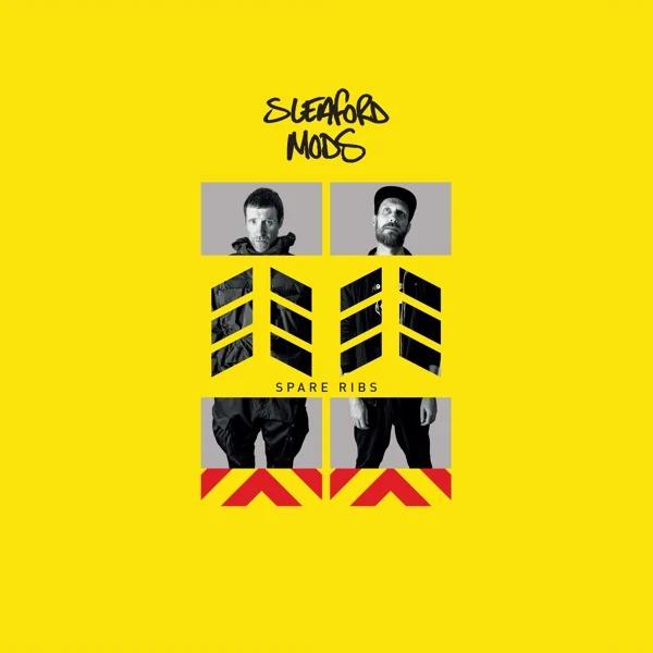 SLEAFORD MODS - SPARE RIBS album artwork