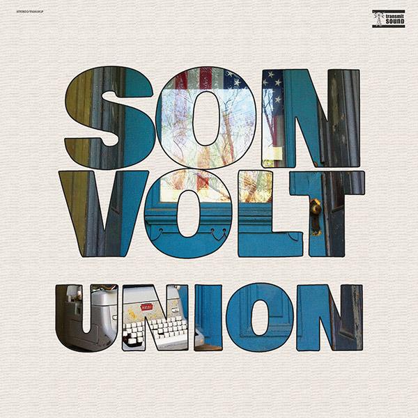 SON VOLT - UNION album artwork