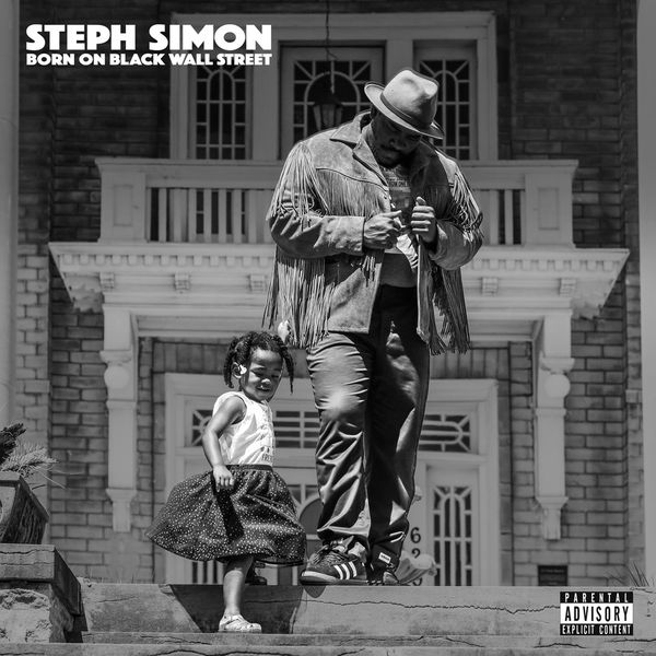 STEPH SIMON - BORN ON BLACK WALL STREET album artwork