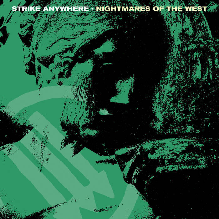 STRIKE ANYWHERE - NIGHTMARES OF THE WEST album artwork