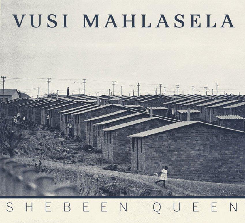 vusi_mahlasela_-_shebeen_queen Album artwork