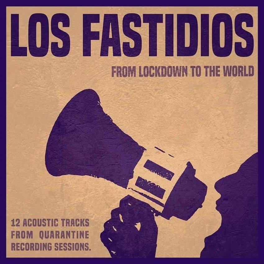 los_fastidios_-_from_lockdown_to_the_world album artwork