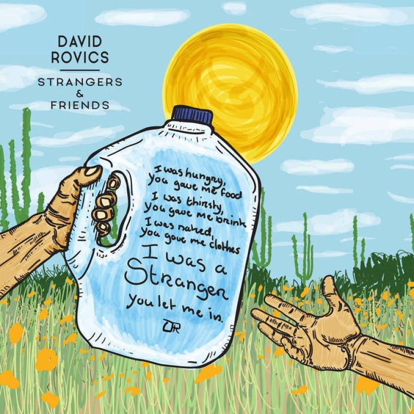 DAVID ROVICS - STRANGERS AND FRIENDS album artwork