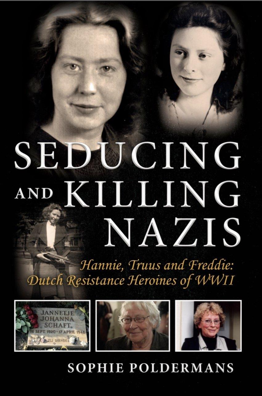 Cover of Seducing and Killing Nazis