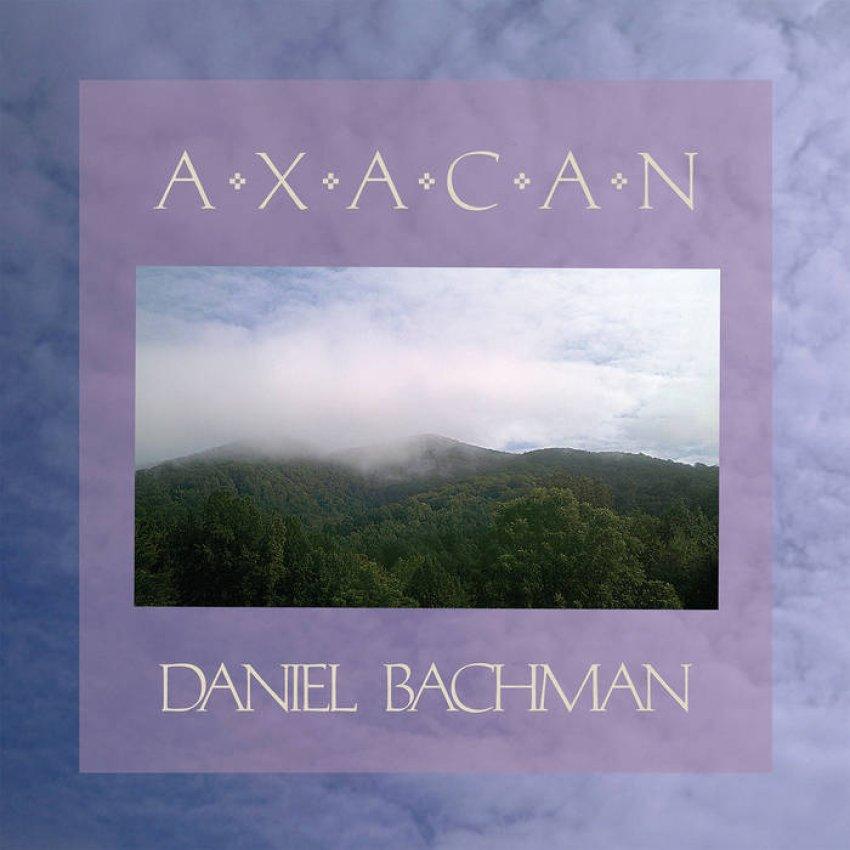 DANIEL BACHMAN - AXACAN album artwork