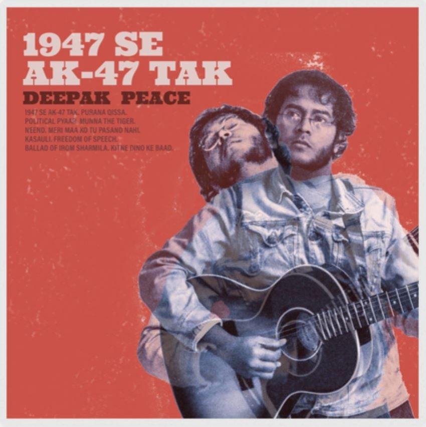 DEEPAK PEACE - 1947 SE AK-47 TAK ALBUM ARTWORK