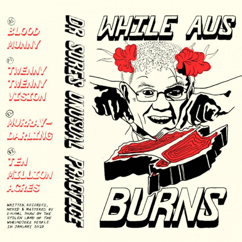 DR SURE'S UNUSUAL PRACTICE - WHILE AUS BURNS album artwork