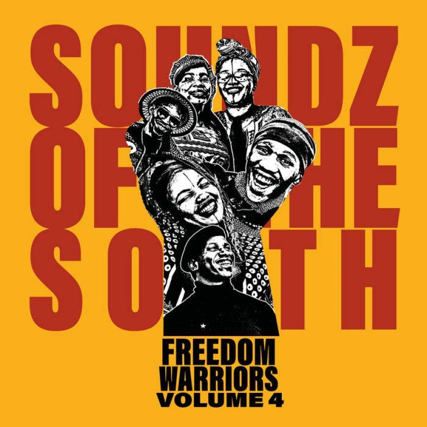SOUNDZ OF THE SOUTH - FREEDOM WARRIORS VOL. 4ALBUM ARTWORK
