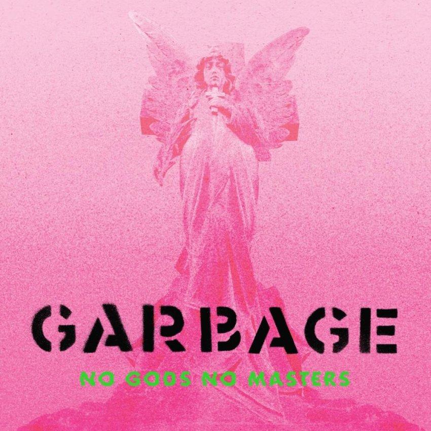 GARBAGE - NO GODS NO MASTERSalbum artwork