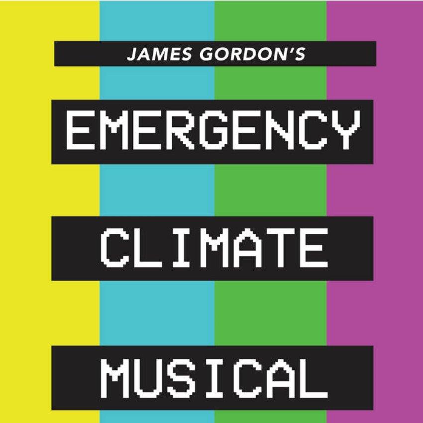 JAMES GORDON - EMERGENCY CLIMATE MUSICAL album artwork