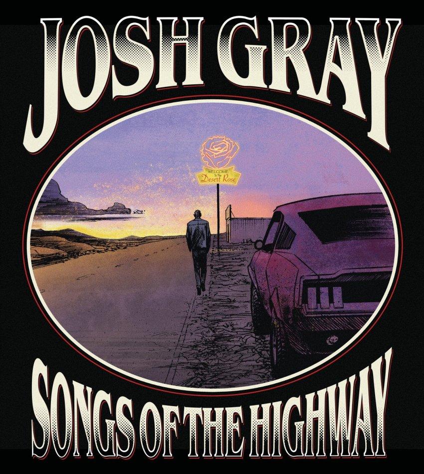 JOSH GRAY - SONGS OF THE HIGHWAY ALBUM ARTWORK