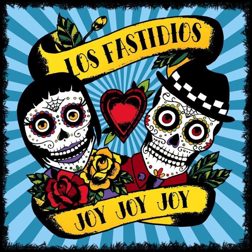 LOS FASTIDIOS - JOY JOY JOY ALBUM ARTWORK