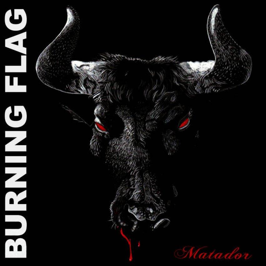 BURNING FLAG — MATADOR album artwork