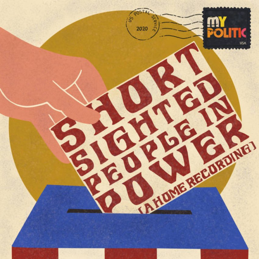 MY POLITIC - SHORT-SIGHTED PEOPLE IN POWER album artwork