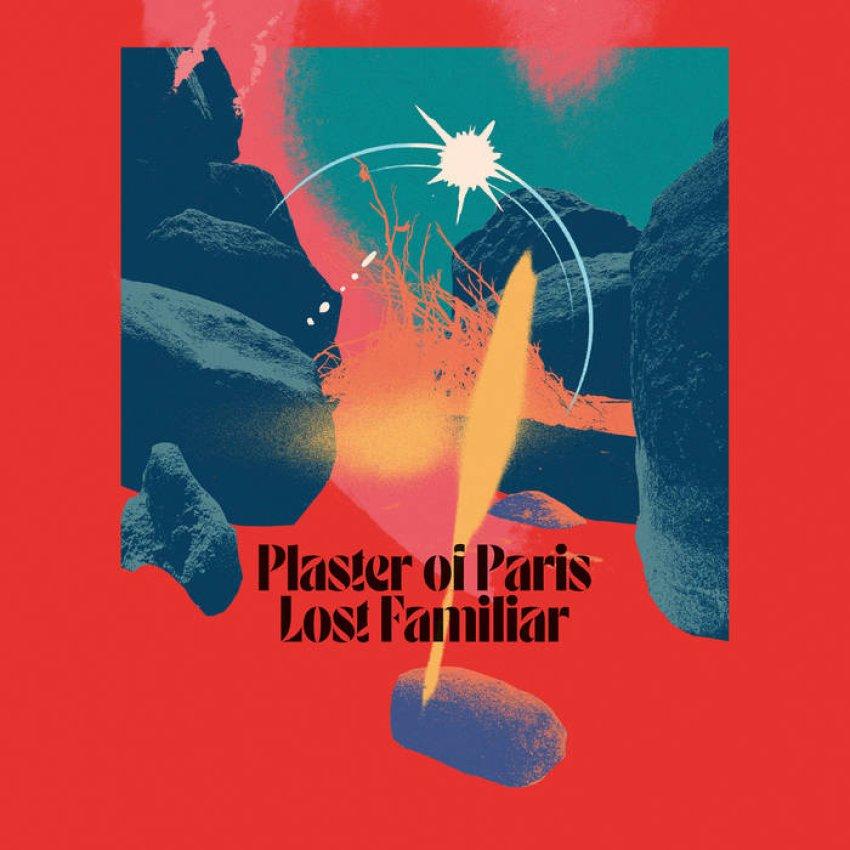 PLASTER OF PARIS - LOST FAMILIAR album artwork