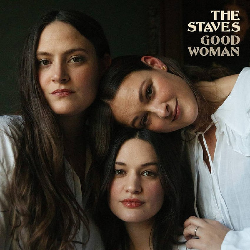 THE STAVES - GOOD WOMAN album artwork