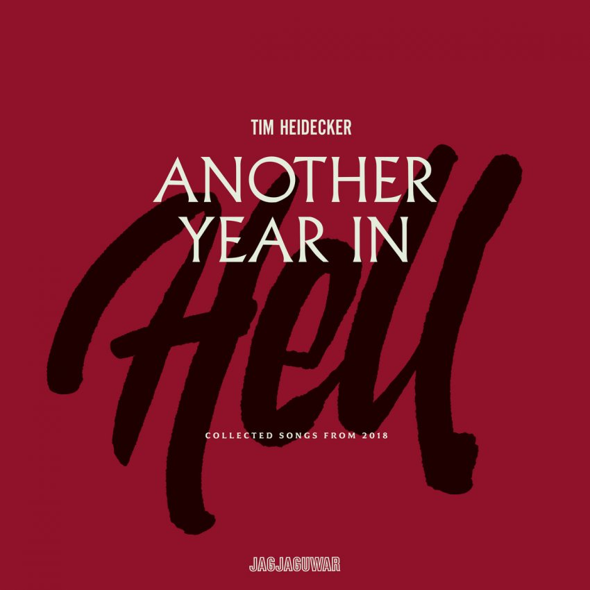 TIM HEIDECKER - ANOTHER YEAR IN HELL: COLLECTED SONGS FROM 2018 album artwork