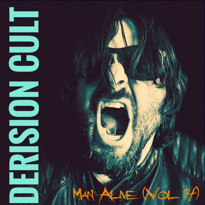 THE DERISION CULT - MAN ALIVE VOL. 14 album artwork